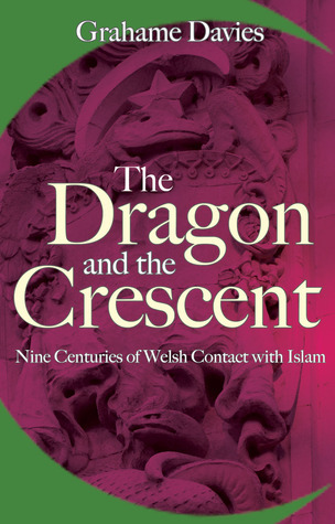 Dragon and the Crescent Grahame Davies