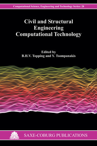 Civil and Structural Engineering Computational Technology  by  Barry H.V. Topping