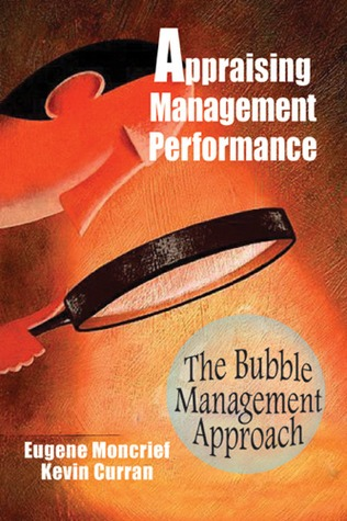 Appraising Management Performance  by  Eugene Moncrief