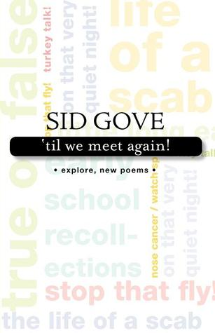 A Time to Sing  by  Sid Gove