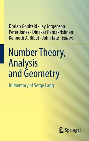 Number Theory, Analysis and Geometry: In Memory of Serge Lang  by  Dorian Goldfeld