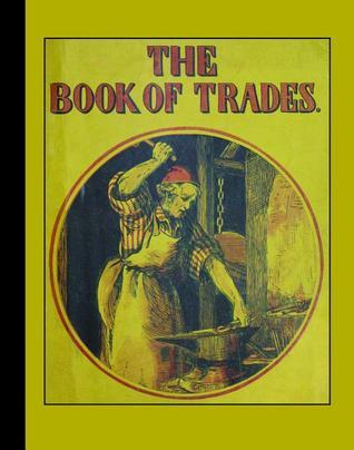 The Book of Trades Hurd and Houghton