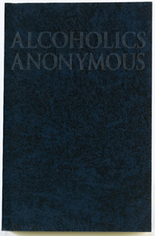 The Little Red Book (An interpretation of The Twelve Steps of the Alcoholics Anonymouse Program) Alcoholics Anonymous