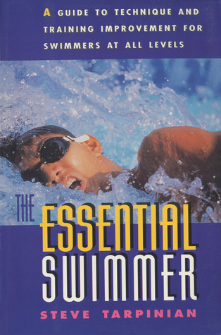 The Essential Swimmer Steve Tarpinian
