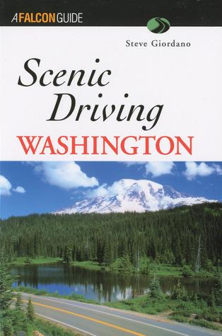 Scenic Driving Washington  by  Steve Giordano