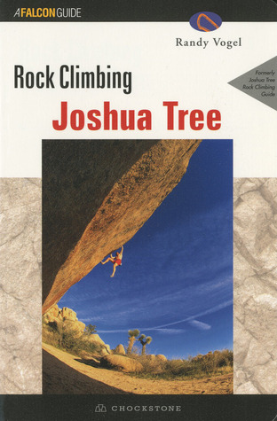 Rock Climbing Joshua Tree Central  by  Randy Vogel