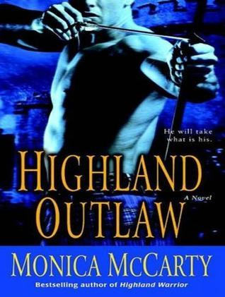 Highland Outlaw Monica McCarty