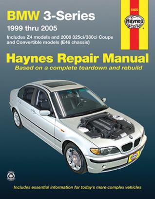 BMW 3-Series and Z4 Haynes Repair Manual for 1999 thru 2005 Editors of Haynes