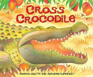 Cross Crocodile  by  Mwenye Hadithi