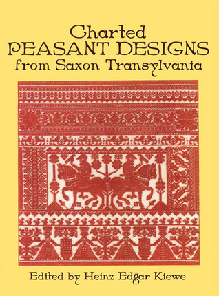 Charted Peasant Designs from Saxon Transylvania  by  Heinz E. Kiewe