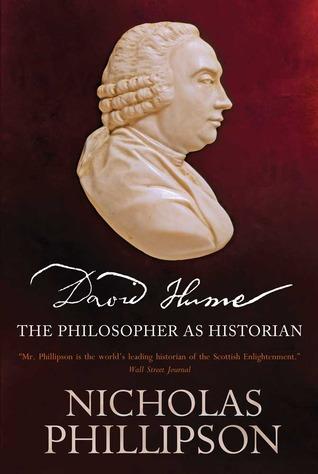 David Hume: The Philosopher as Historian Nicholas Phillipson