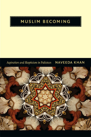 Beyond Crisis: Re-Evaluating Pakistan Naveeda Khan