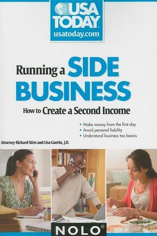 Running a Side Business: How to Create a Second Income Richard Stim