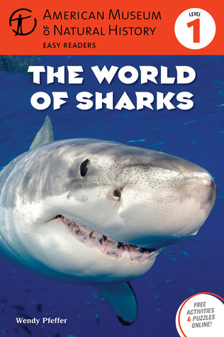 The World of Sharks: (Level 1)  by  Wendy Pfeffer