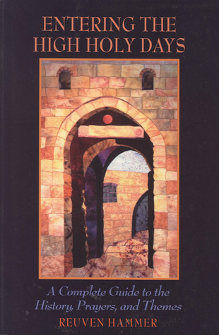 Entering Jewish Prayer: A Guide to Personal Devotion and the Worship Service  by  Reuven Hammer