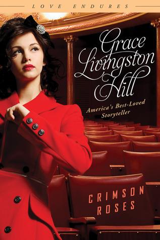 Crimson Roses Grace Livingston Hill