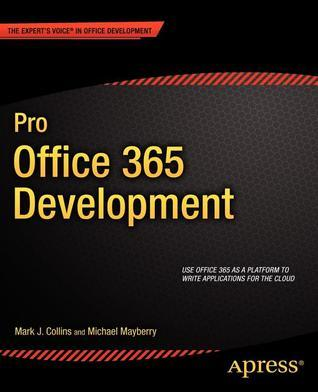 Pro Office 365 Development  by  Mark Collins