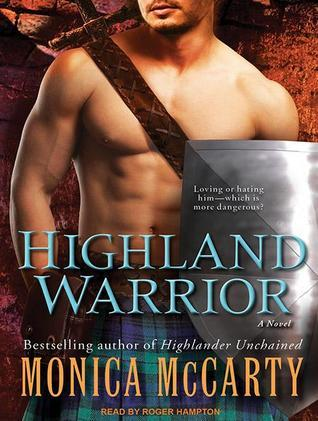 Highland Warrior: A Novel  by  Monica McCarty