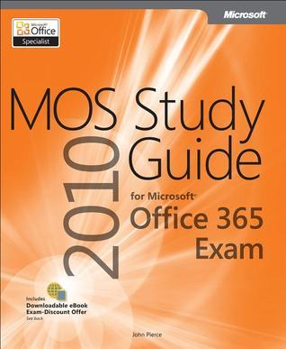 MOS Study Guide for Microsoft Office 365 John Pierce