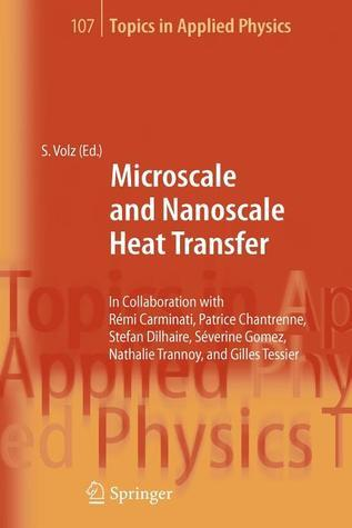 Microscale and Nanoscale Heat Transfer Sebastian Volz
