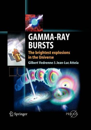 Gamma-Ray Bursts Gilbert Vedrenne