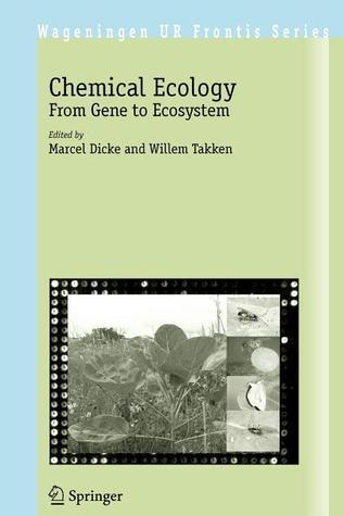 Chemical Ecology  by  Marcel Dicke