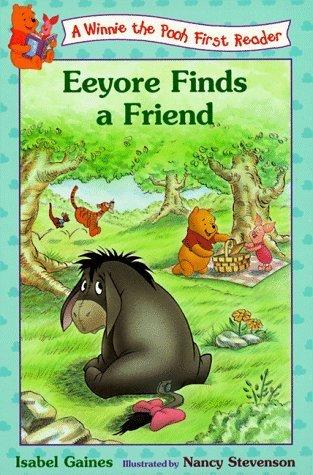 Eeyore Finds Friends Isabel Gaines