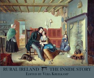 Rural Ireland: The Inside Story  by  Vera Kreilkamp