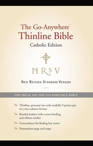 NRSV Go-Anywhere Thinline Bible Catholic Edition  by  Anonymous