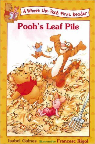 Poohs Leaf Pile (Winnie the Pooh First Reader, #16)  by  Isabel Gaines
