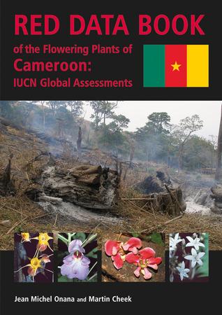 Red Data Book: Plants of Cameroon Jean-Michel Onana