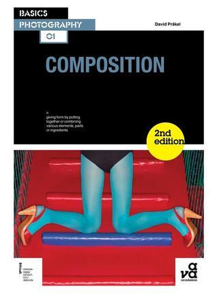 Basics Photography 01: Composition  by  David Prakel