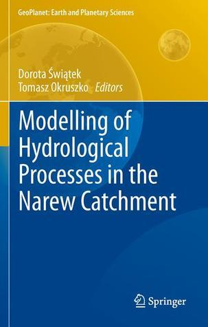 Modelling of Hydrological Processes in the Narew Catchment  by  Dorota ?Wi?tek