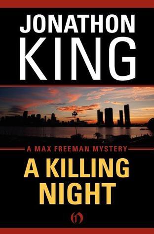 A Killing Night: A Max Freeman Mystery (Book Four)  by  Jonathon King