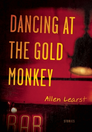 Dancing at the Gold Monkey  by  Allen Learst