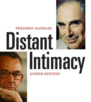 Distant Intimacy: A Friendship in the Age of the Internet Frederic Raphael