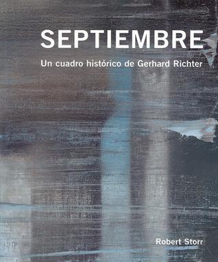 Septiembre: Un Cuadro Historico de Gerhard Richter Sabine Moritz