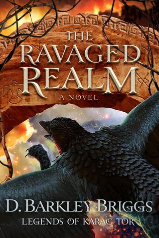 The Ravaged Realm D. Barkley Briggs