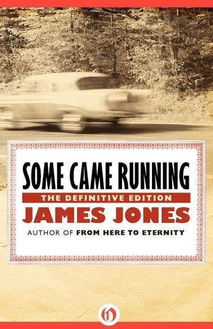 Some Came Running: The Definitive Edition James Jones
