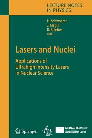 Lasers and Nuclei  by  Heinrich Schwoerer