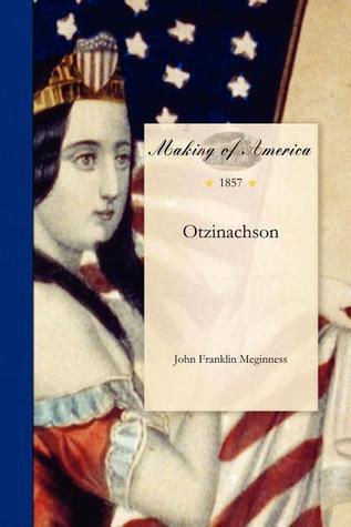 Otzinachson John Franklin Meginness