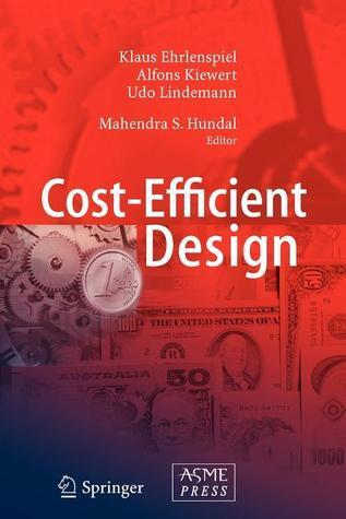 Cost-Efficient Design  by  Klaus Ehrlenspiel