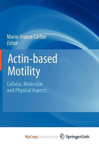 Actin-Based Motility Marie-France Carlier