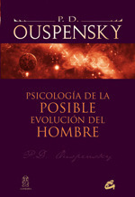 Psicologia de la posible evolucion del hombre  by  P.D. Ouspensky