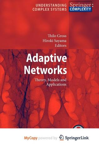 Adaptive Networks Thilo Gross