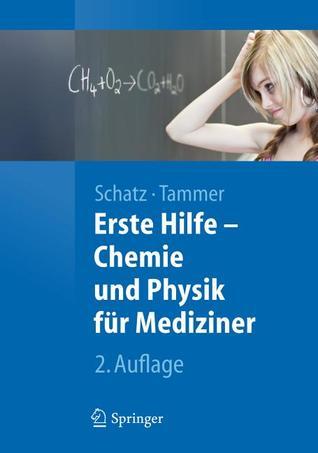 Erste Hilfe - Chemie Und Physik Fur Mediziner  by  Jürgen Schatz