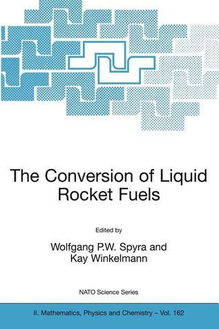 The Conversion of Liquid Rocket Fuels, Risk Assessment, Technology and Treatment Options for the Conversion of Abandoned Liquid Ballistic Missile Prop  by  Wolfgang Spyra