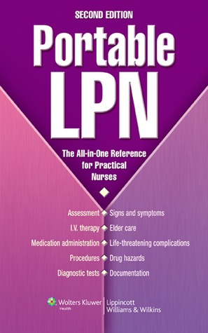 Portable LPN: The All-in-One Reference for Practical Nurses  by  Lippincott Williams & Wilkins