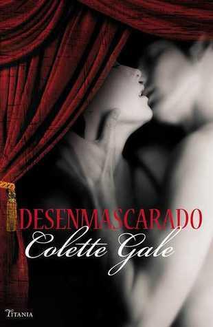 Desenmascarado  by  Colette Gale