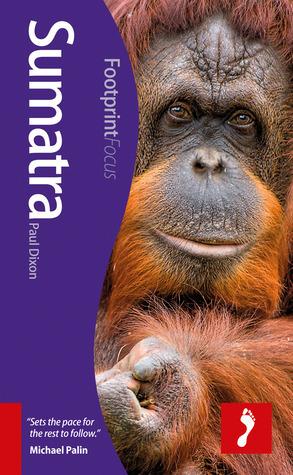 Footprint Focus Sumatra  by  Paul Dixon